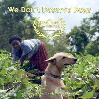 We Don't Deserve Dogs [new feature documentary]